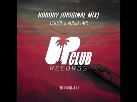 Doozie & Audio Tape - Nobody (Original Mix)