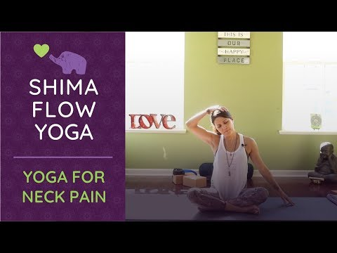 Yoga for Neck Pain - Yoga to Relieve Neck Pain