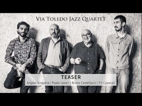 Via Toledo Jazz Quartet *Teaser *