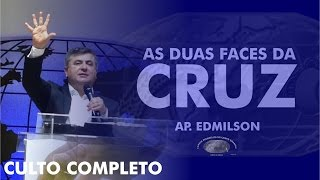 As duas faces da Cruz - Ap. Edmilson - 17h - IECG
