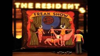 The Residents - Freak Show Concentrate