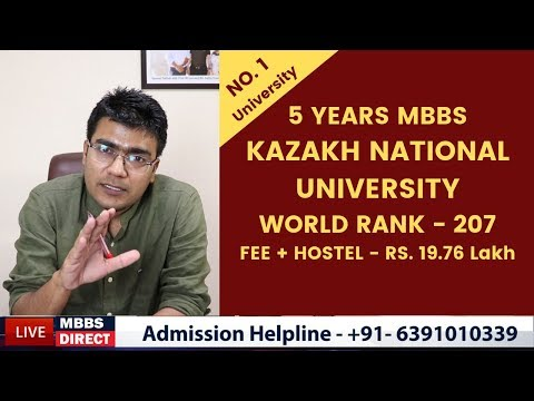 Kazakh National University - 4.8 Years MBBS . World Ranking 207