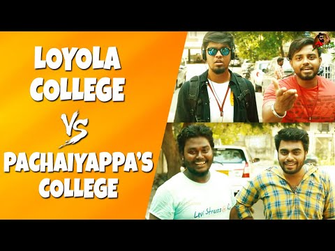 Loyola College Vs Pachaiyappa's College | Expectation Vs Reality | Sillaakki Dumma