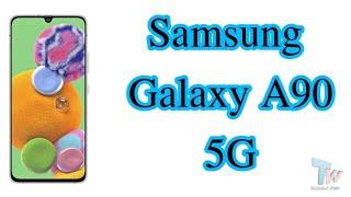 Galaxy a90 5g full review   samsung galaxy a90 5g   galaxy a90 details   galaxy a90 5g release date