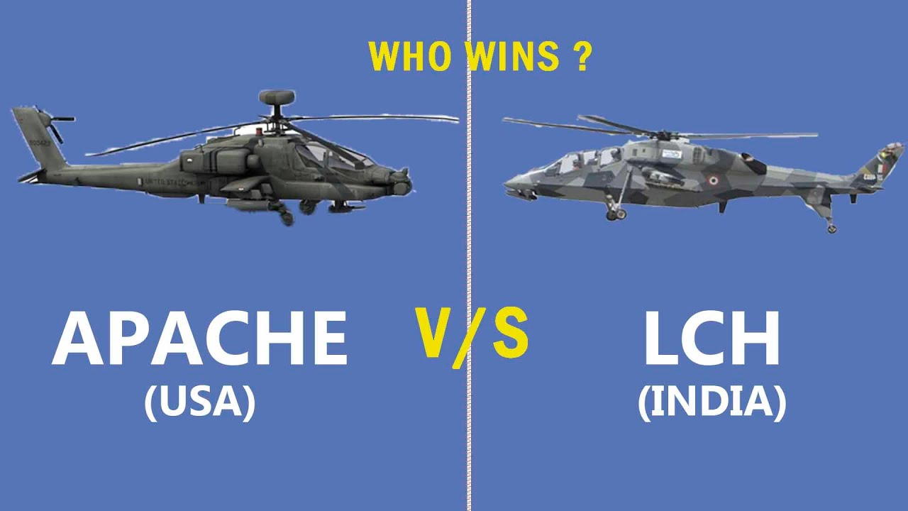 Download The Comparison of Apache vs Indian built LCH. who wins ?