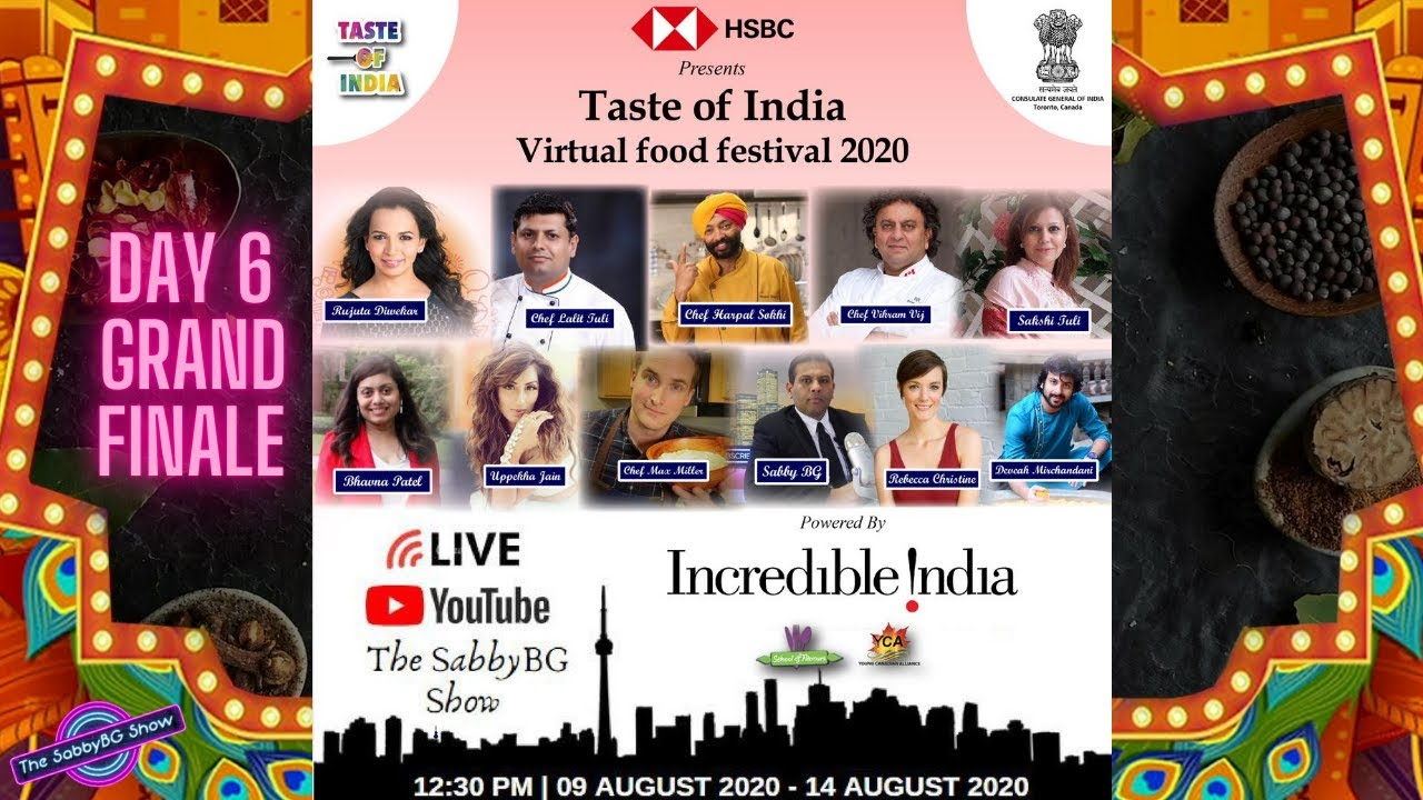TASTE OF INDIA VIRTUAL FOOD FESTIVAL 2020 - DAY  (GRAND FINALE)