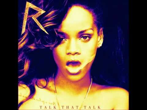 Rihanna - Talk That Talk (Screwed N Chopped)
