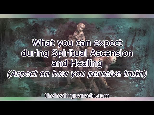 The wisdom Spiritual Ascension and healing will bring you