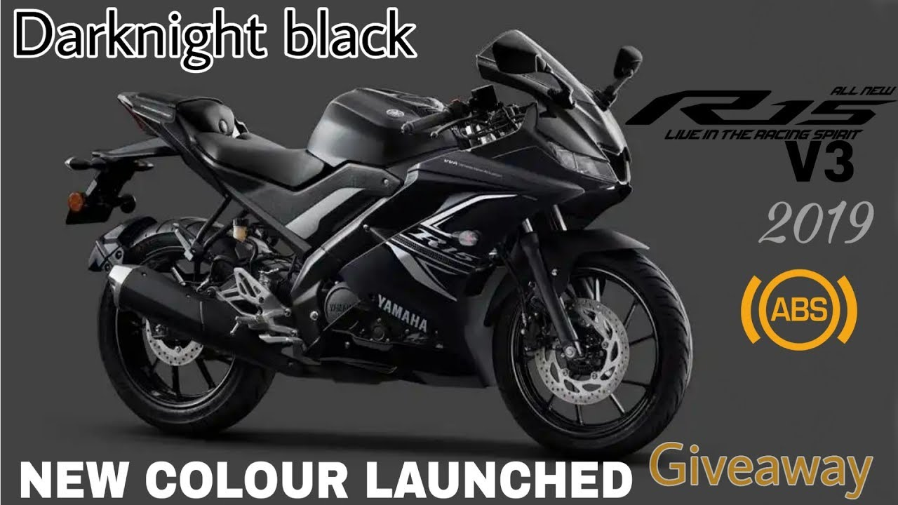 New Yamaha R15 V3 Black 2019 Abs Darknight Edition And Giveaway