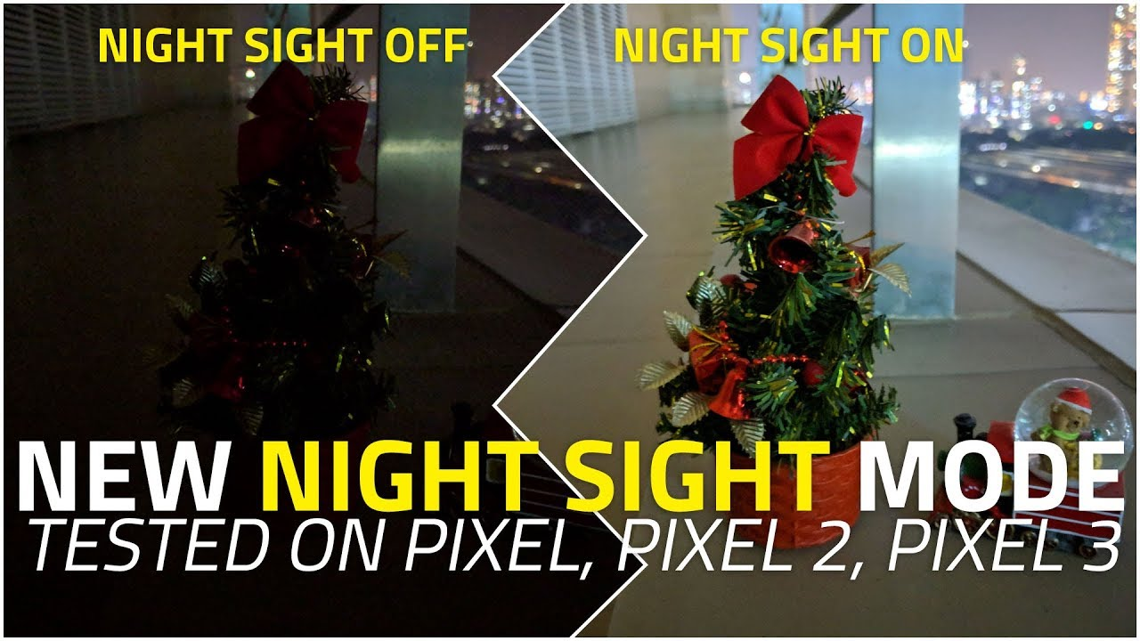 Night Sight on Pixel Phones | Tested on Google Pixel, Pixel 2, and Pixel 3