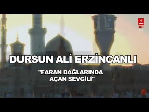 """DURSUN ALİ ERZİNCANLI  """"FARAN DAĞLARINDA AÇAN SEVGİLİ"""""""