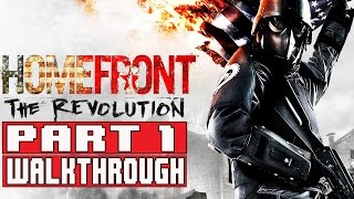Homefront The Revolution Gameplay Walkthrough Part 1 1080p PS4 No Commentary