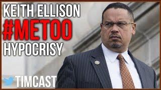 Keith Ellison Vs Brett Kavanaugh False Accusation Hypocrisy