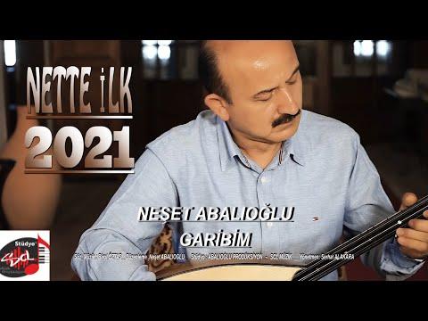Neşet Abalıoğlu - Garibim - 2021 - resmi klip