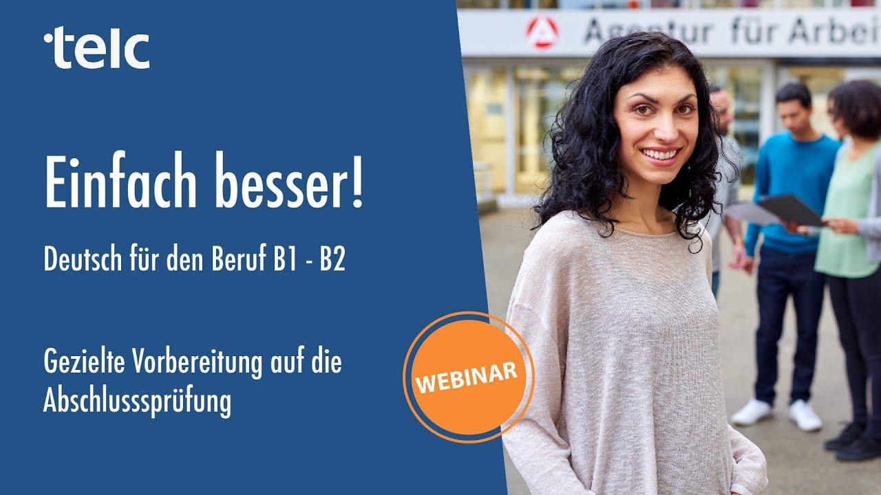 Einfach Besser Deutsch Für Den Beruf B1 B2 Abschlussprüfung Des