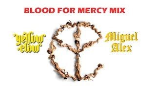 YELLOW CLAW - BLOOD FOR MERCY ALBUM MIXED BY MIGUEL ALEX - *DOWNLOAD FREE*