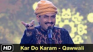 Munnawar Masoom - Kar Do Karam Ki Sab Pe Ek Najariya - Qawwali