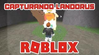 👾 How to capture the legendary Pokémon Landorus | ROBLOX BRONZE BRICK