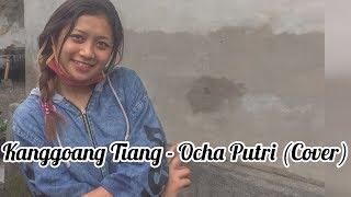 Kanggoang tiang - Ocha Putri // cover by Tasya Puspawati