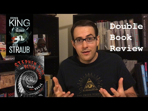 The Talisman / Black House - Double Book Review - NO SPOILERS!