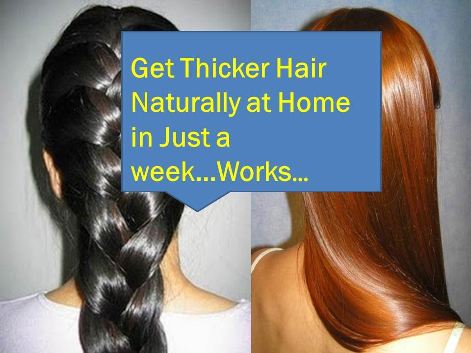 Natural Ways To Make Hair Thicker - Impression Hair Style