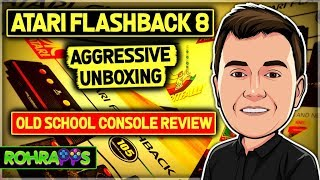 ATARI FLASHBACK 8- AGGRESSIVE UNBOXING - OLD SCHOOL console review, RETRO. ™ROHR APPS