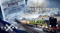 Orient Express: 5 Fakten für den Erfolg | Terra X