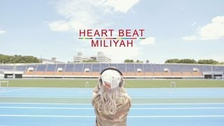 加藤ミリヤ - HEART BEAT