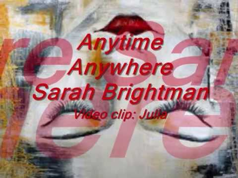 Sarah Brightman - Anytime, Anywhere