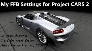 My Force Feedback Settings for Project CARS 2 (with Jack Spade Download Link)
