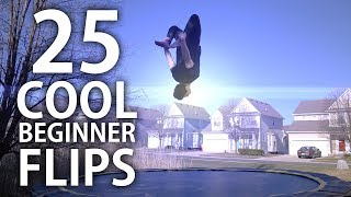 25 Trampoline Flips - Anyone Can Learn Easy!