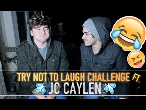 TRY NOT TO LAUGH CHALLENGE FT. JC CAYLEN