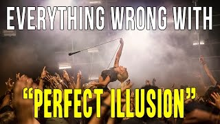 "Everything Wrong With Lady Gaga - ""Perfect Illusion"""