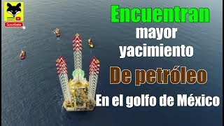 Baixar Descubren  yacimiento Gigantesco de petróleo en el Golfo de México