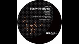 Benny Rodrigues- I Like Acid