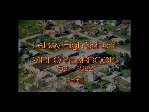 LEROY HIGH SCHOOL - VIDEO YEARBOOK PART 1 - LEROY, ILLINOIS