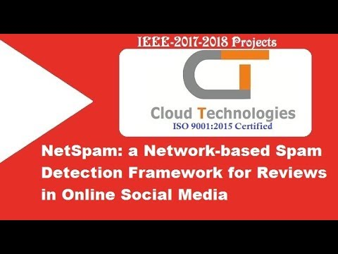 NetSpam A Network-Based Spam Detection Framework for Reviews in Online Social Media | IEEE Projects