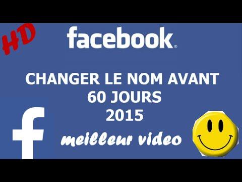 Comment Changer Le Nom Sur Facebook Avant 60 Jours Juillet 2016 100