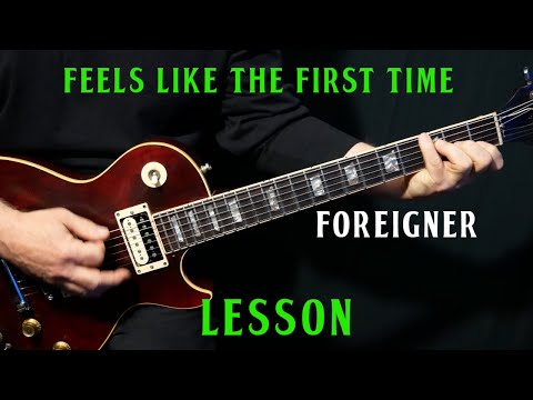 """How To Play """"Feels Like The First Time"""" On Guitar By Foreigner 
