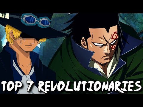 Top 7 Strongest Members Of The Revolutionary Army In One Piece