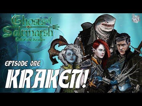 Episode 1 - Ghosts of Saltmarsh: Call of the Kraken