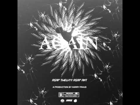 ASAP Twelvyy - Again ft. ASAP Ant