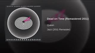 Queen - Dead On Time