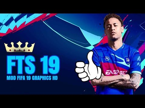 Download FTS Mod FIFA 19 Offline 350MB Android Graphics HD