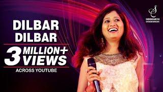 DILBAR DILBAR | SAMPADA GOSWAMI | SIDDHARTH ENTERTAINERS #siddharthentertainers