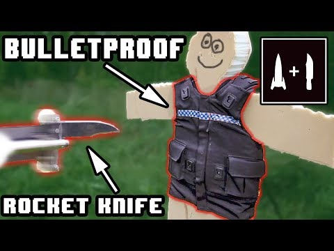 BULLETPROOF/STAB PROOF VEST -VS- Sugar powered 200km/h Rocket knife