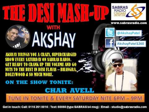 CHAR AVELL LIVE ON SABRAS RADIO WITH AKSHAY