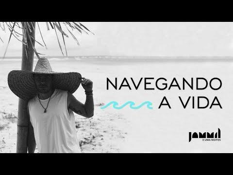 Jammil - Navegando a Vida [Clipe Oficial]