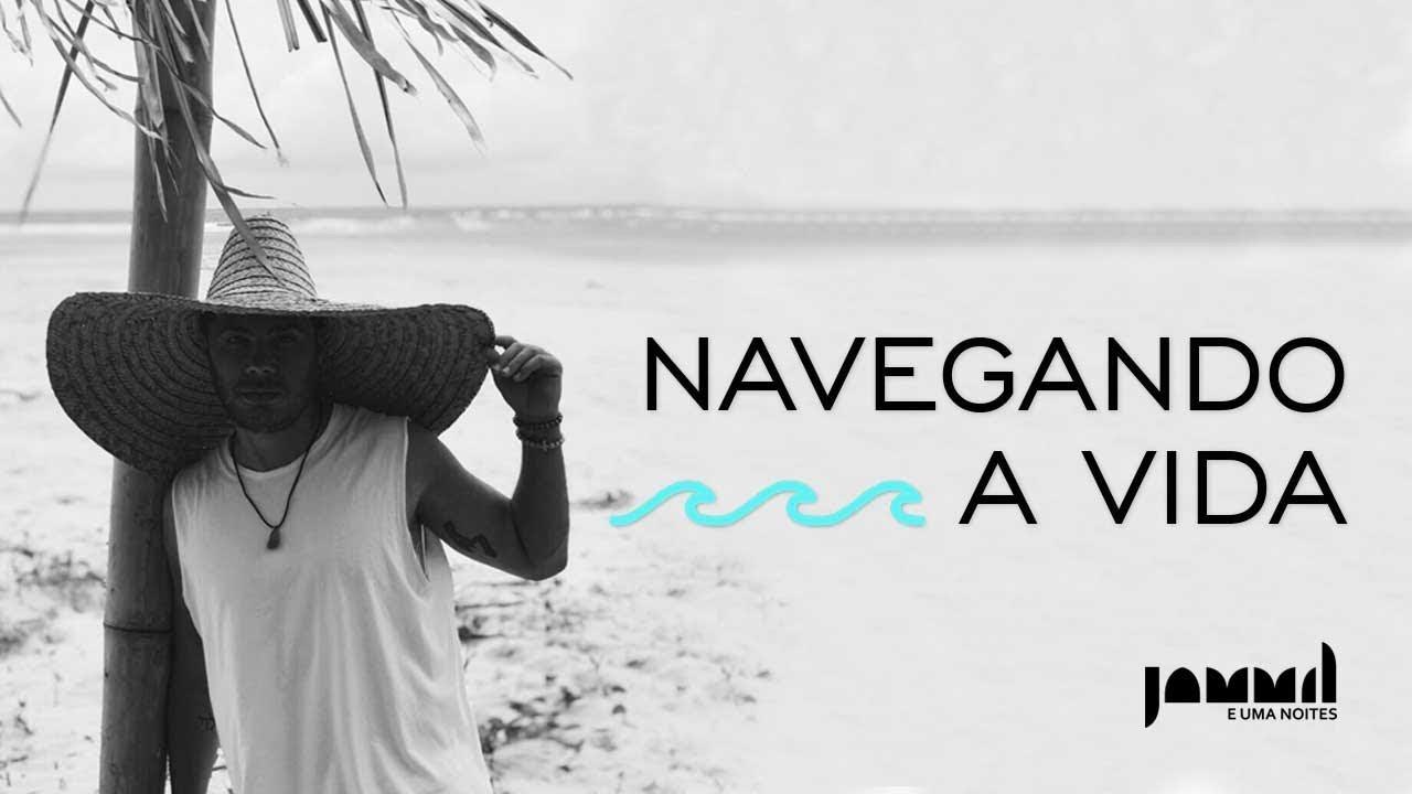 Jammil Navegando A Vida Clipe Oficial Youtube