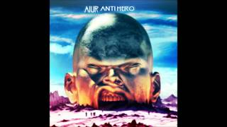 Aiur - Anti Hero (Free Download)